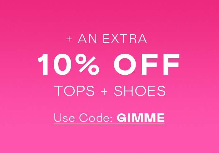 Get Your Shop On (!!) Extra 10% Off