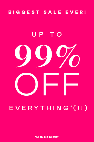 Go Go Go! Up to 99% Off Everything* (!!)